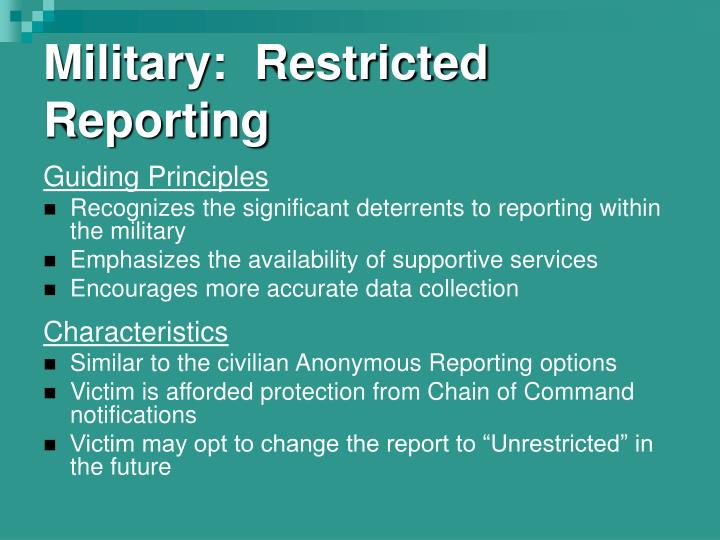 Military:  Restricted Reporting