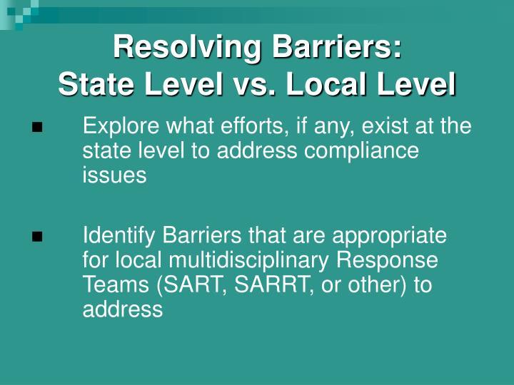 Resolving Barriers: