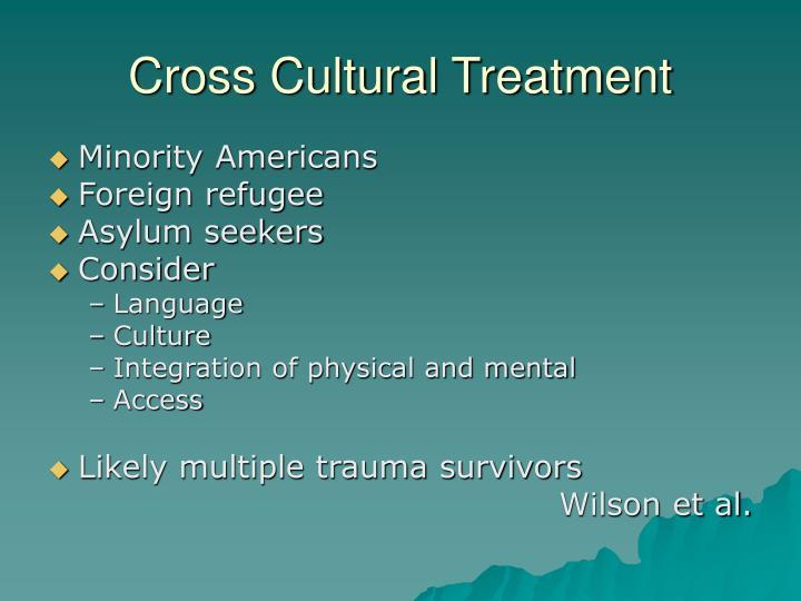 Cross Cultural Treatment