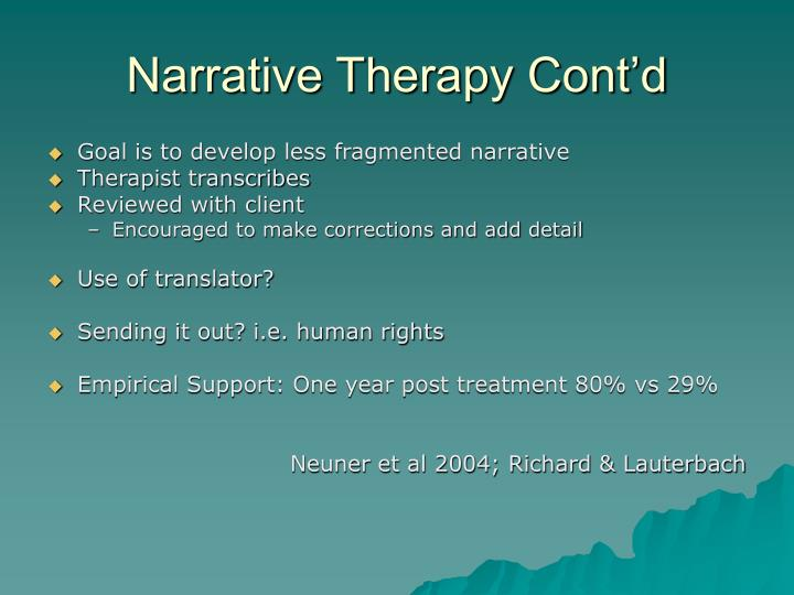 Narrative Therapy Cont'd