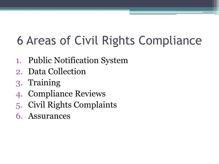 6 Areas of Civil Rights Compliance