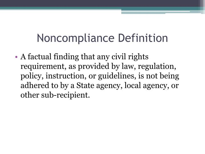 Noncompliance Definition