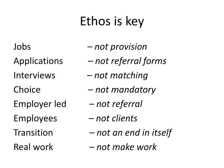 Ethos is key