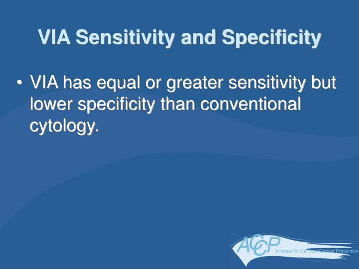 VIA Sensitivity and Specificity