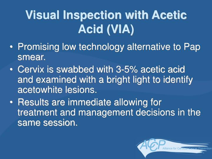 Visual Inspection with Acetic Acid (VIA)