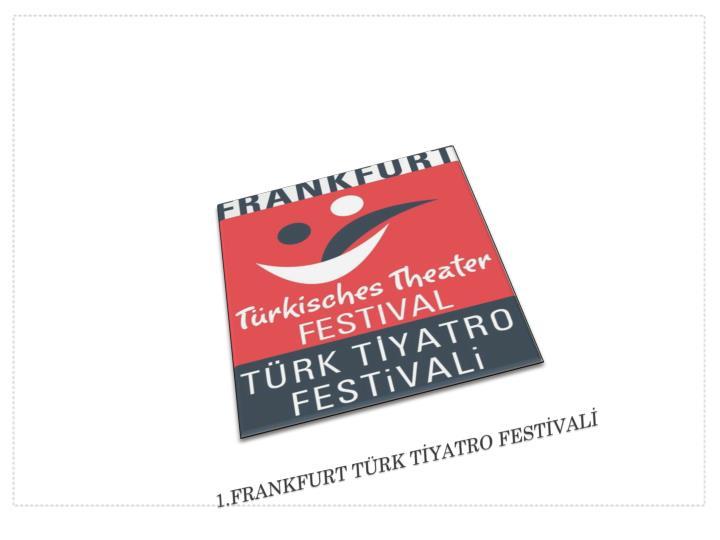 1.FRANKFURT TÜRK T