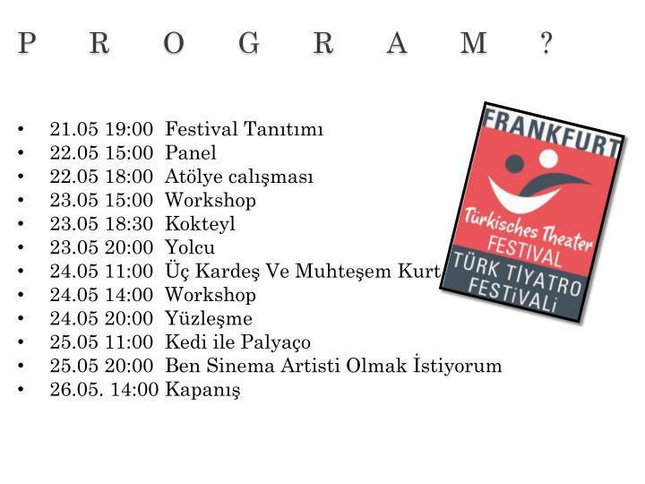 21.05 19:00  Festival