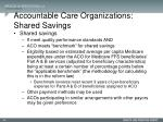 accountable care organizations shared savings3