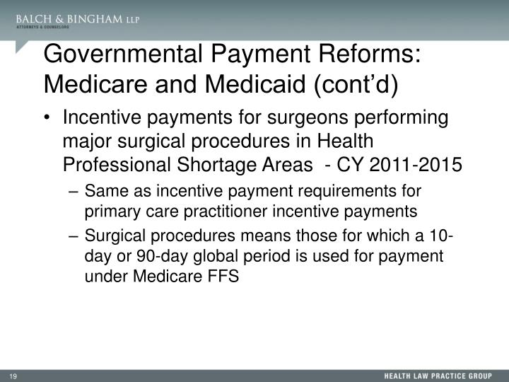 Governmental Payment Reforms: Medicare and Medicaid (cont'd)