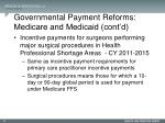 governmental payment reforms medicare and medicaid cont d