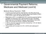 governmental payment reforms medicare and medicaid cont d2