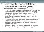 governmental payment reforms medicare and medicaid cont d3