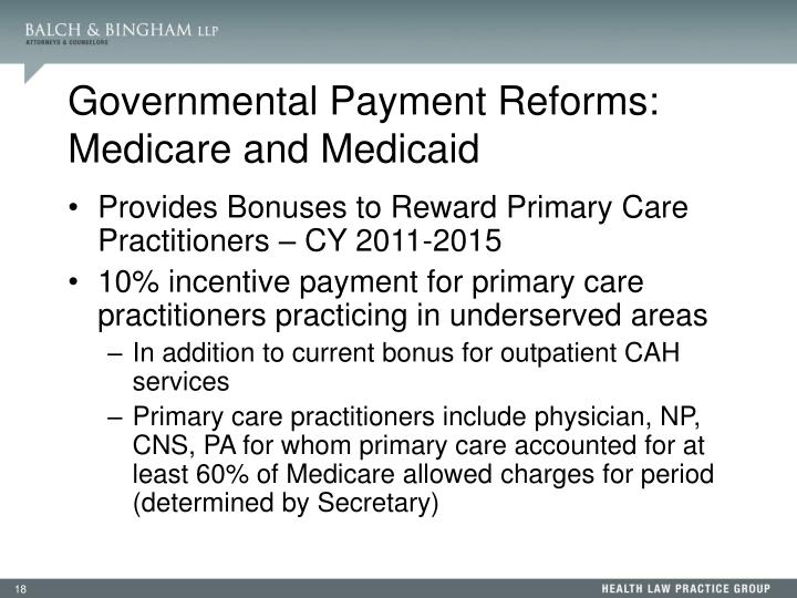 Governmental Payment Reforms: Medicare and Medicaid