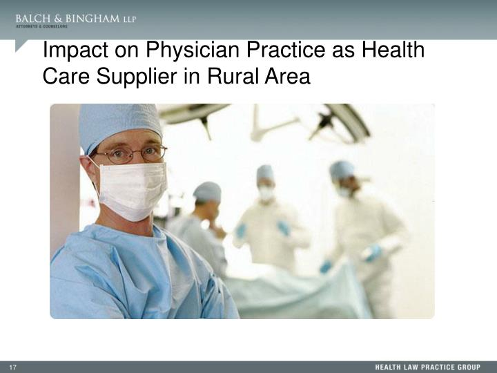 Impact on Physician Practice as Health Care Supplier in Rural Area