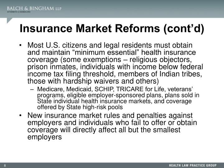 Insurance Market Reforms (cont'd)
