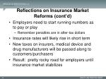 reflections on insurance market reforms cont d