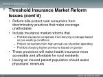 threshold insurance market reform issues cont d1