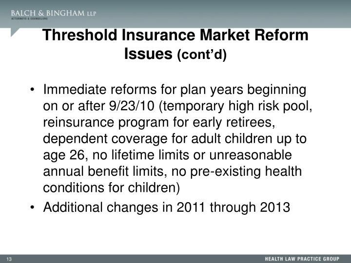 Threshold Insurance Market Reform Issues