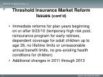 threshold insurance market reform issues cont d2