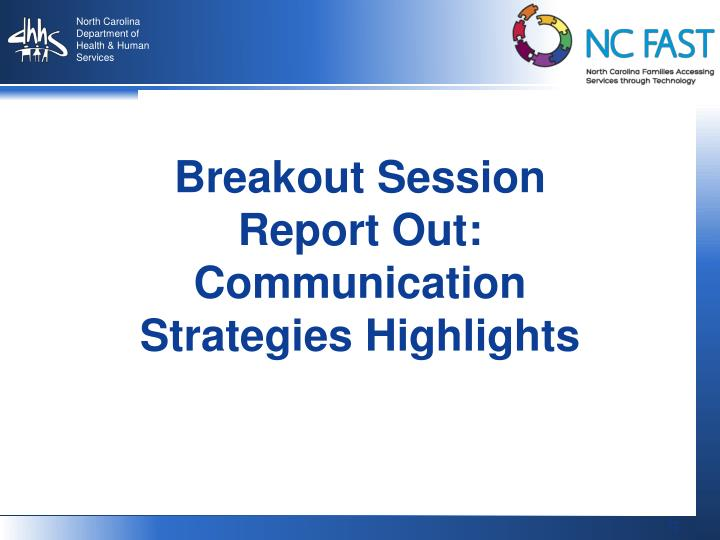 Breakout Session Report Out: