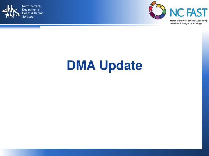 DMA Update