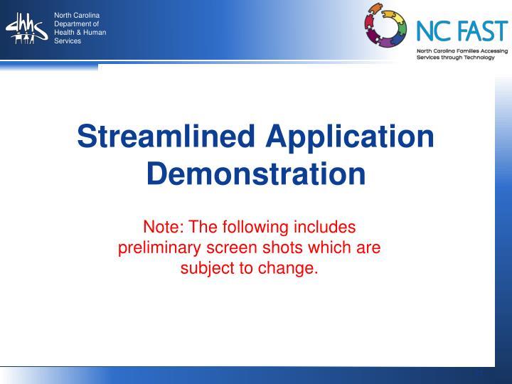 Streamlined Application Demonstration