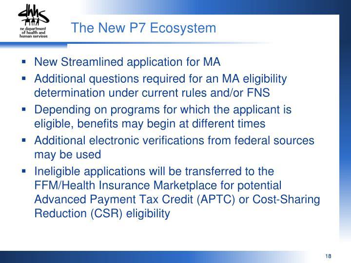 The New P7 Ecosystem