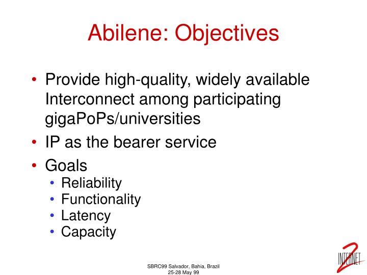 Abilene: Objectives