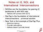 notes on i2 ngi and international interconnections