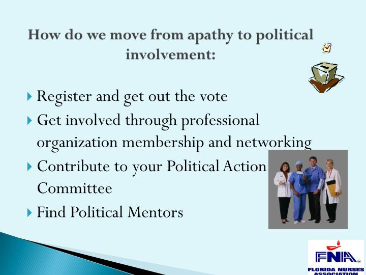 How do we move from apathy to political involvement: