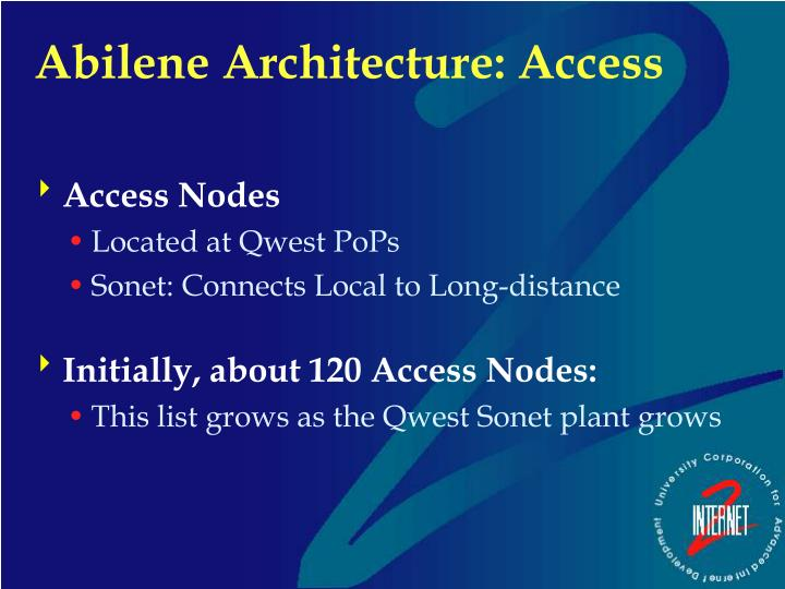 Abilene Architecture: Access