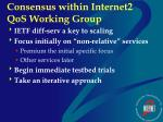 consensus within internet2 qos working group
