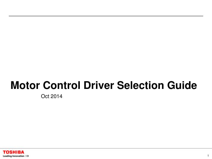 Motor Control Driver Selection Guide
