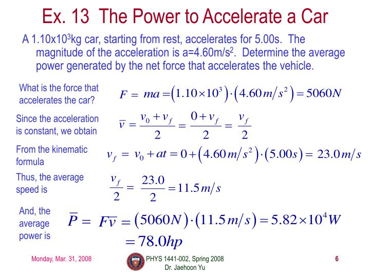 Ex. 13  The Power to Accelerate a Car