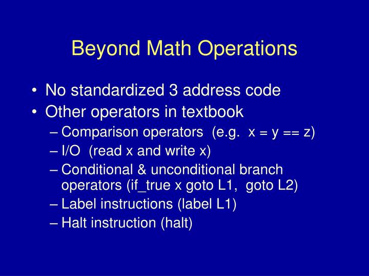 Beyond Math Operations