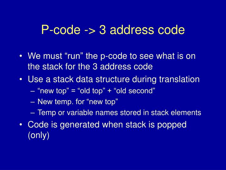 P-code -> 3 address code