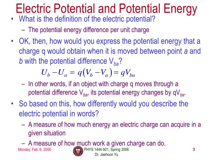What is the definition of the electric potential?