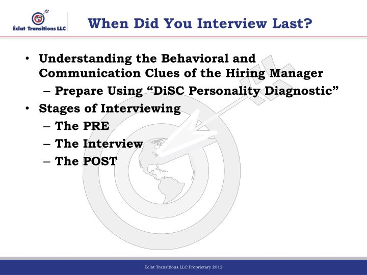 When Did You Interview Last?