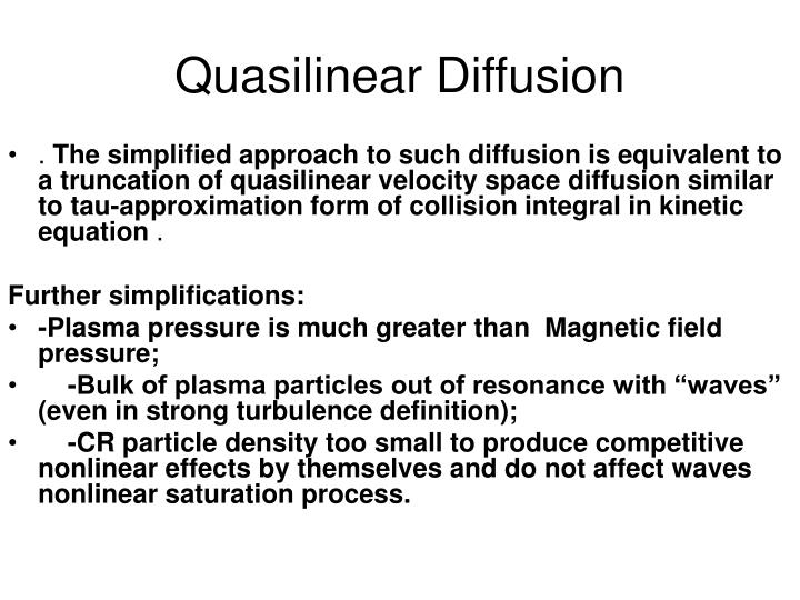 Quasilinear Diffusion