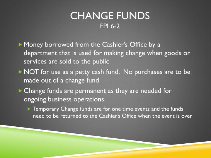 Change Funds