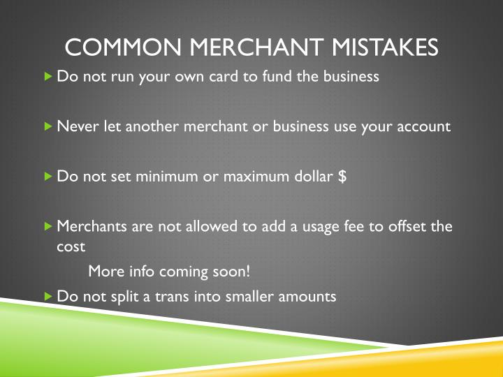 Common Merchant Mistakes