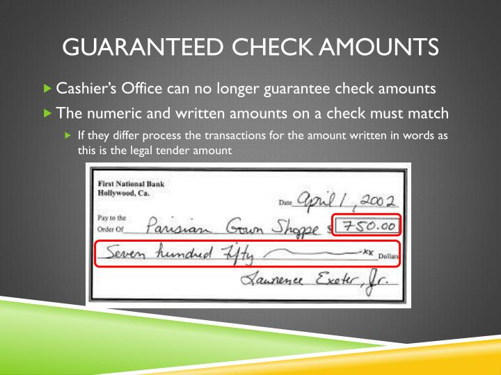 Guaranteed check amounts