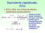 equivalente capitalizado ec i1