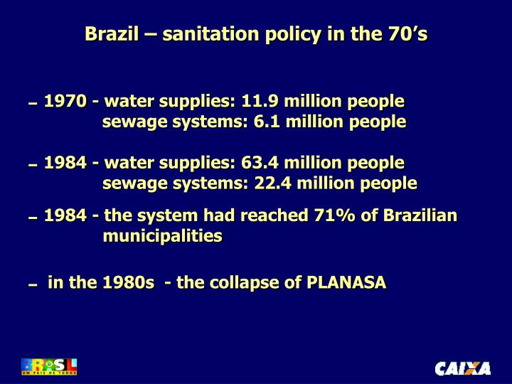 Brazil – sanitation policy in the 70's