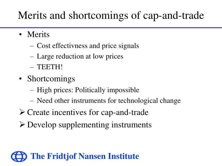 Merits and shortcomings of cap and trade