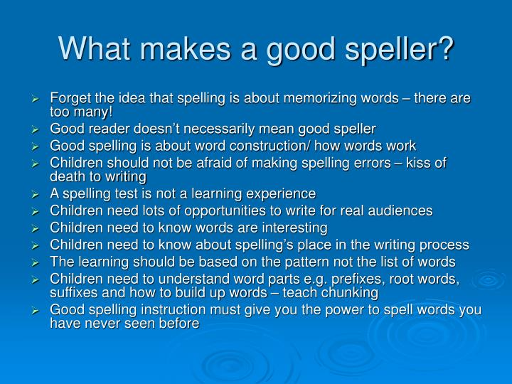 What makes a good speller?