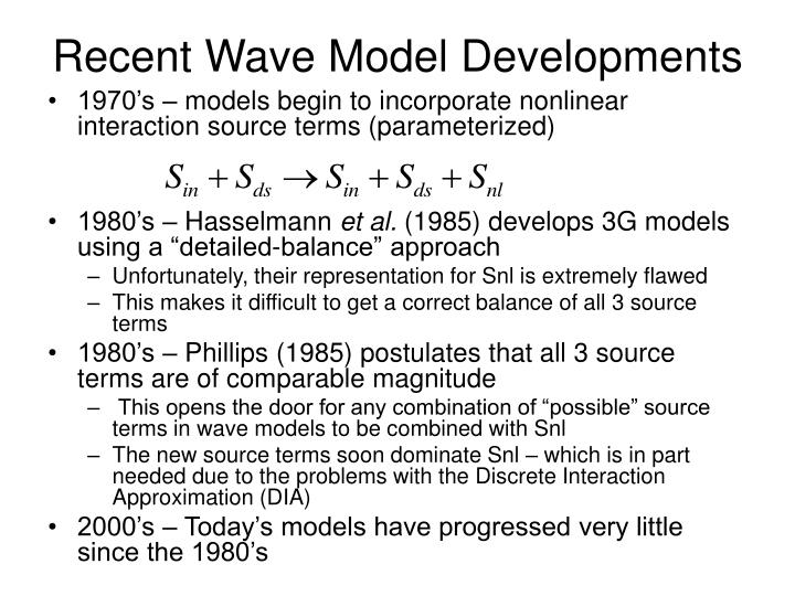Recent Wave Model Developments