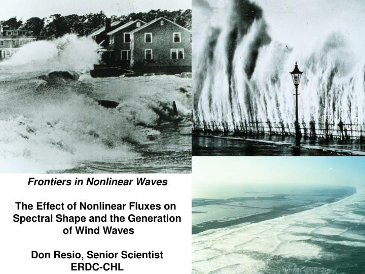 Frontiers in Nonlinear Waves
