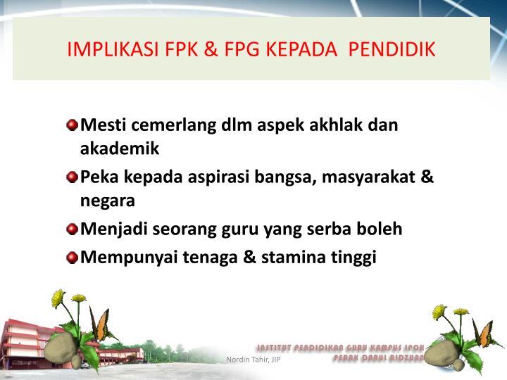 IMPLIKASI FPK & FPG