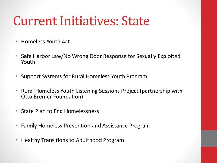 Current Initiatives: State